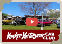Yankee Yesteryear Car Club video YouTube link