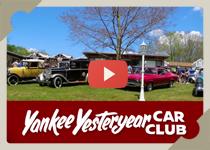 Yankee Yesteryear Car Club video YouTube link